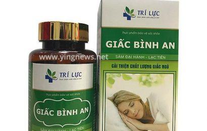 Giấc Bình An – Thực phẩm bảo vệ sức khỏe giúp cải thiện giấc ngủ